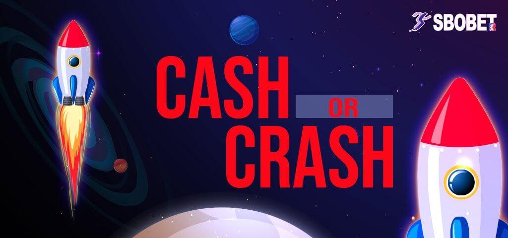รีวิวCash Or Crash เกมคำนวณการระเบิดของจรวจเพื่อรับรางวัล